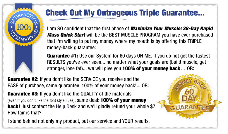 My Outrageous Triple Guarantee